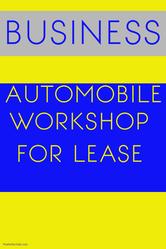 Automobile workshop on lease